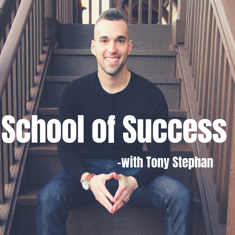 School of Success with Tony Stephan